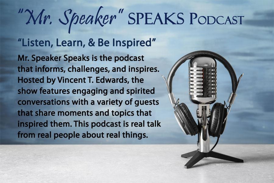 Mr. Speaker Speaks Podcast